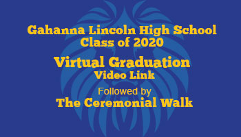 Gahanna Lincoln High School Class of 2020 Graduation Memories