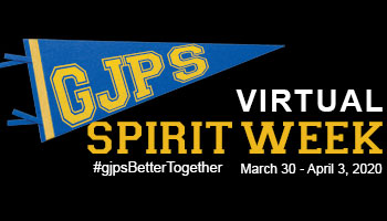 GJPS Virtual Spirit Week March 30 - April 3