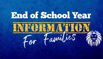 End of Year Information for Families