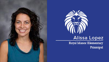 Q&A with New Royal Manor Principal Alissa Lopez